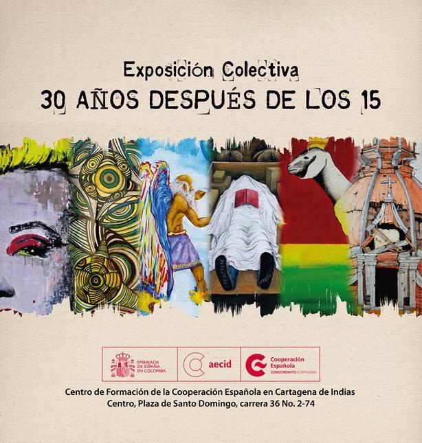 Flyer exposición colectiva 30 años después de los 15 en la Cooperación Española de Cartagena